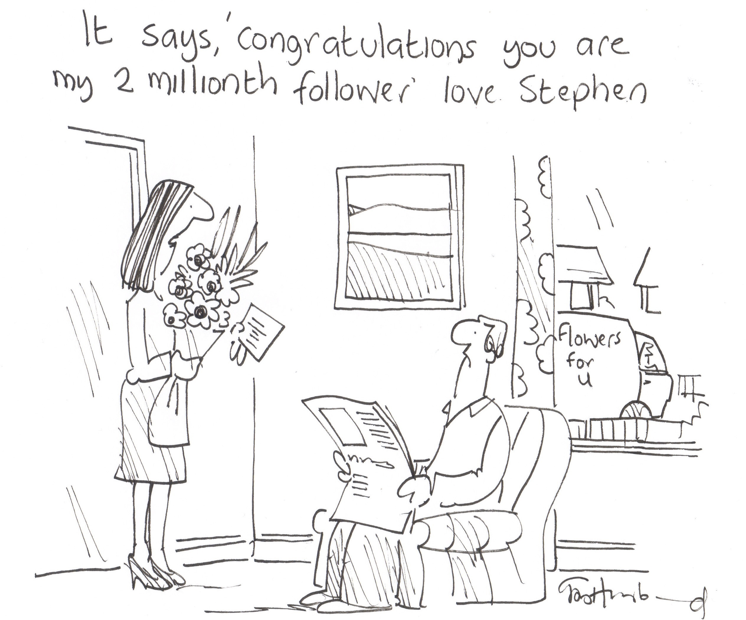 It says, 'congratulations you are my 2 millionth follower' love Stephen